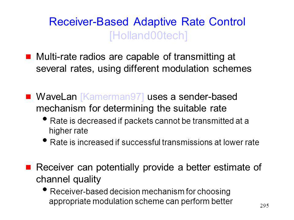 Receiver-Based Adaptive Rate Control [Holland00tech]